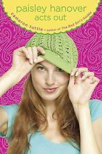 Paisley Hanover Acts Out by Cameron Tuttle  Pre-Teen  Teen Book