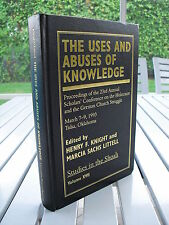 THE USES AND ABUSES OF KNOWLEDGE BY HENRY KNIGHT 1997 SIGNED