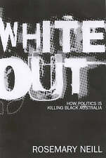 White Out by Rosemary Neill (Paperback, 2002)