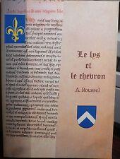 A Roussel, Le lys et le chevron, roman médiéval, World FRRE Shipping*