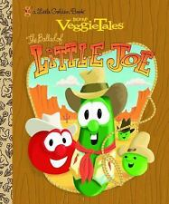 The Ballad of Little Joe (VeggieTales) (Little Golden Book), Poth, Karen, Good B