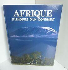 Afrique.Splendeurs d'un continent.Rupert O.MATTHEWS