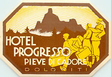 Hotel Progresso ~DOLOMITI ITALY~ Scarce ART DECO / BELLMAN Luggage Label, c 1935