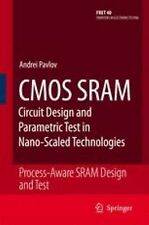 CMOS SRAM Circuit Design and Parametric Test in Nano-Scaled Technologies :...