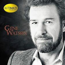 Ultimate Collection by Gene Watson (CD, Nov-2001, Hip-O)