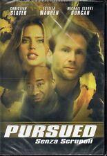 PURSUED - SENZA SCRUPOLI - DVD (NUOVO SIGILLATO)