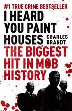 I Heard You Paint Houses Frank the Irishman Sheeran, Jimmy Hoff... 9781444710502
