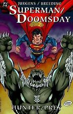 Superman Doomsday: Hunter Prey by Dan Jurgens (1995, TPB) DC Comics