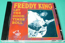 Freddie King = Let the Good Times Roll (Wolf) CD Blues