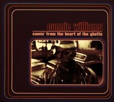 Cunnie Williams Comin' from the heart of the ghetto (1993; 11 tracks) [CD]