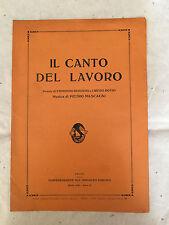 SPARTITO MUSICALE IL CANTO DEL LAVORO MASCAGNI ROSSONI SINDACATI FASCISTI 1928