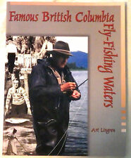 Famous British Columbia Fly-Fishing Waters by Art Lingren