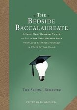 The Bedside Baccalaureate: the Second Semester : A Handy Daily Cerebral...