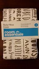 2 Pack of Body Pillow Covers (Gray & Words on White) NEW - Room Essentials RE