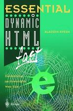 Essential Ser.: Essential Dynamic HTML Fast : Developing an Interactive Web...
