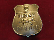 Badge: INDIAN POLICE, Native American, Old West, Lawman