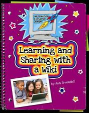 Learning and Sharing With a Wiki (Information Explorer Junior)-ExLibrary