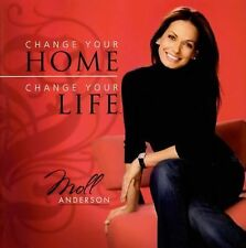 Change Your Home, Change Your Life by Moll Anderson (2006, Paperback)