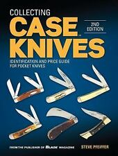 Collecting Case Knives : Identification and Price Guide for Pocket Knives by...