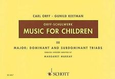 Music for Children: Volume 3: Major - Dominant and Subdominant Triads by...