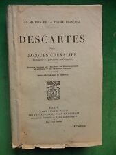 DESCARTES PAR JACQUES CHEVALIER LES MAITRES DE LA PENSEE FRANCAISE 1942 PLON