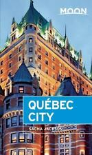 Moon Québec City (Moon Handbooks) by Jackson, Sacha