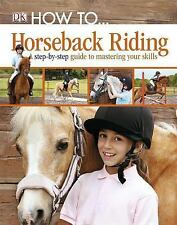 How to...: Horseback Riding-ExLibrary