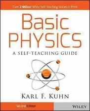 Wiley Self-Teaching Guides: Basic Physics  2nd edition  by Karl Kuhn Softcover