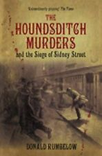 The Houndsditch Murders and the Siege of Sidney Street, Rumbelow, Donald    D2