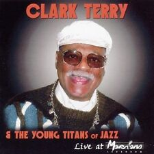 Live at Marihan's, Clark Terry & The Young Titans o, Good Live