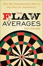 The Flaw of Averages : Why We Underestimate Risk in the Face of Uncertainty by S