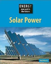 Solar Power (Energy Now and in the Future)-ExLibrary