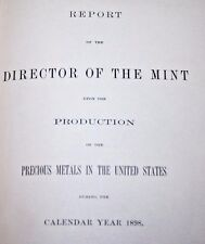 1899 Report of the Director of the Mint Upon the Production of Precious Metals