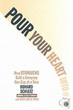 Pour Your Heart Into It: How Starbucks Built a Company One Cup at a Time, Yang,