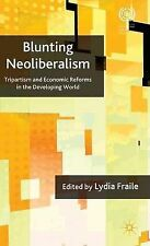 Blunting Neoliberalism: Tripartism and Economic Reforms in the Developing World,