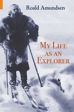 My Life as an Explorer, Roald Amundsen, Very Good Book