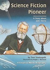 Science Fiction Pioneer: A Story About Jules Verne (Creative Minds Biographies)