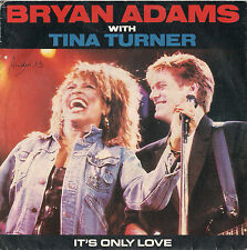 DISCO 45 Giri Bryan Adams With Tina Turner - It's Only Love / Cuts Like A Knife