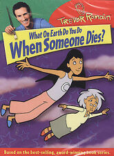 What On Earth Do You Do When Someone Dies DVD by Trevor Romain Ages 6+ - NEW