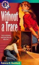 Without a Trace (Jennie McGrady Mystery Series #5), Rushford, Patricia H., Good