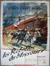 LES REBELLES DU MISSOURI Affiche Cinéma / Movie Poster 160x120 Wendell Corey