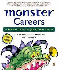 Monster Careers: How to Land the Job of Your Life, Jeff Taylor, 0142004367, Book