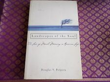 Landscapes of the Soul : The Loss of Moral Meaning in American Life by...