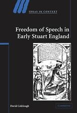 Freedom of Speech in Early Stuart England 72 by David Colclough (2005,...