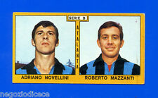 Nuova - CALCIATORI PANINI 1969-70 - Figurina-Sticker - NOVEL#NAZZ- ATALANTA -New