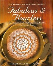 Fabulous & Flourless: 150 Wheatless and Dairy-Free Deserts-ExLibrary