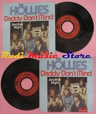 LP 45 7'' THE HOLLIES Daddy don't mind Another night 1978 germany no cd mc dvd