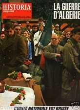 LA GUERRE D'ALGERIE l'unité nationale est brisée HISTORIA n° 303