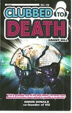 CLUBBED TO DEATH - Grant Hill - 2014 UK 274-page book - DUNDEE/SCOTLAND - DANCE
