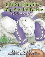 Chukfi Rabbit's Big, Bad Bellyache: A Trickster Tale by